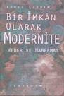 Bir İmkan Olarak Modernite