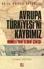 Avrupa Türkiyesi'ni Kaybımız