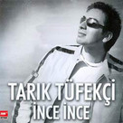 İnce İnce