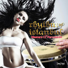 Rhythm  Of Istanbul