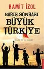 Barış Sonrası Büyük Türkiye