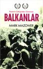 Balkanlar - Bizans'ın Çöküşünden Günümüze
