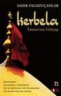 Kerbela - Fatıma'nın Gözyaşı