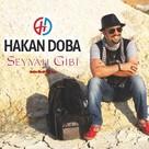 Seyyah Gibi (Maxi Single)
