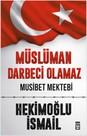 Müslüman Darbeci Olamaz