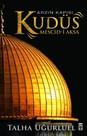 Arzın Kapısı Kudüs - Mescid-i Aksa