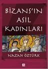 Bizans'ın Asil Kadınları