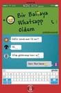 Bir Baltaya Whatsapp Oldum