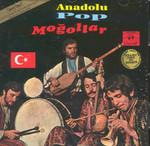 Anadolu Pop Moğollar