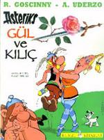 Asteriks-Gül ve Kılıç