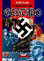 Resimlerle Nazi Tarihi - Gestapo