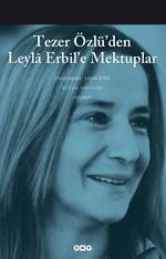 Tezer Özlü'den Leyla Erbil'e Mektup
