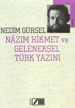 Nazım Hikmet ve Geleneksel Türk Yazını