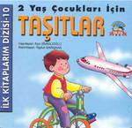 Taşıtlar - İlk Kitaplarım Dizisi 10