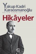 Hikayeler- Yakup Kadri Karaosmanoğlu