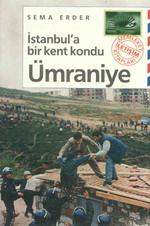 İstanbul'a Bir Kent Kondu: Ümraniye