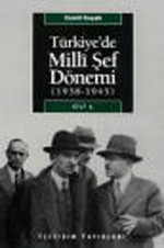 Türkiye'de Milli Şef Dönemi 1 - (1938-1945)