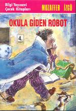 Okula Giden Robot