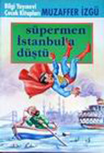 Süpermen İstanbula Düştü