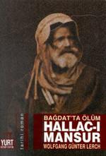 Bağdat''ta Ölüm-Hallac-ı Mansur