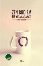 Zen Budizm, Bir Yaşama Sanatı