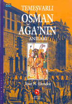 Temeşvarlı Osman Ağa'nın Anıları