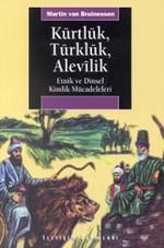 Kürtlük, Türklük, Alevilik Etnik ve Dinsel Kimlik Mücadeleleri