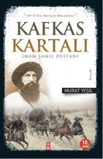İmam Şamil Destanı - Kafkas Kartalı