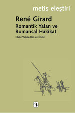 Romantik Yalan ve Romansal Hakikat