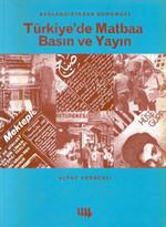 Başlangıcından Türkiye'de Matbaa Basın Ve Yayın