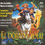El Dorado Yolu - The Road To El Dorado