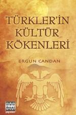 Türklerin Kültür Kökenleri
