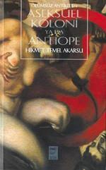 Aseksüel Koloni Yada Antiope-Ölümsüz Antikite 1