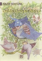 Dalda Uyuyan Serçe-Öykü Denizi Dizisi-3.Sınıf