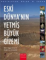 Eski Dünya'nın 70 Büyük Gizemi