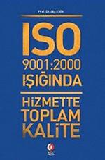 ISO 9001:2000 Işığında Hizmette Toplam Kalite