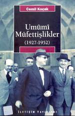 Tek Parti Dönmeinde Umumi Müfettişlikler 1927-1952