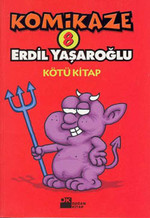 Komikaze 8 - Kötü Kitap