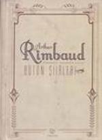 Bütün  Şiirleri-Arthur Rimbaud