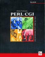 Bütün Yönleriyle Perl CGI,Perl,TK,Perl My SQL Programlama