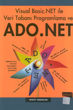 Visual Basic.Net ile Veri Taban Programlama ve Ado.Net