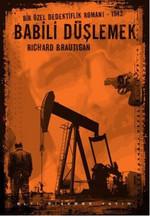Babili Düşlemek - Bir Özel Dedektiflik Romanı, 1942