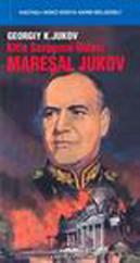 Kitle Savaşının Ustası-Mareşal Jukov