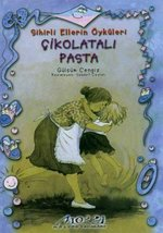 Sihirli Ellerin Öyküsü-Çikolatalı Pasta