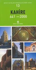 Kahire 641-2000 Mimarlık ve Kent Dizisi 13