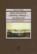 Balkanlarda Osmanlı Mirası ve Ulusçuluk