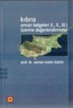 Kıbrıs Annan Belgeleri (I.II.III.) Üzerine Değerlendirmeler