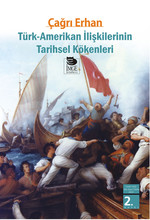 Türk - Amerikan İlişkilerinin Tarihsel Kökenleri