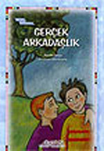 Kitap Bahçesi Dizisi 6 - Gerçek Arkadaşlık