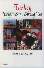 Turkey-Bright Sun,Strong Tea